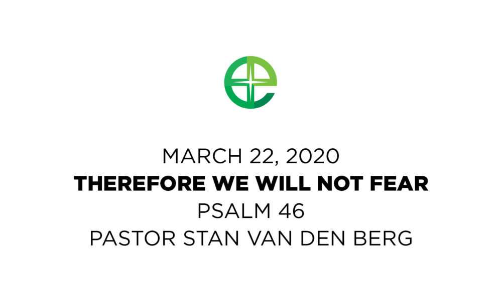 Therefore We Will Not Fear Image