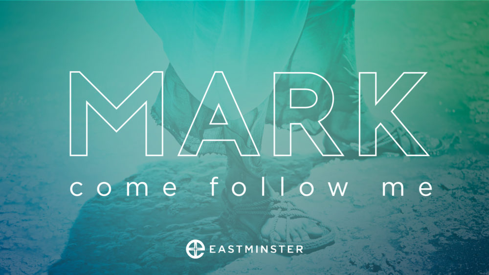 Mark: Following Jesus